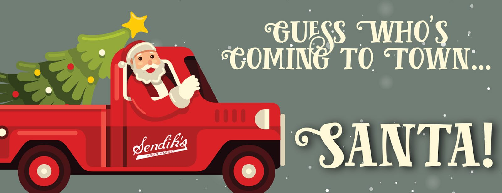 Guess Who's Coming To Town...Santa!