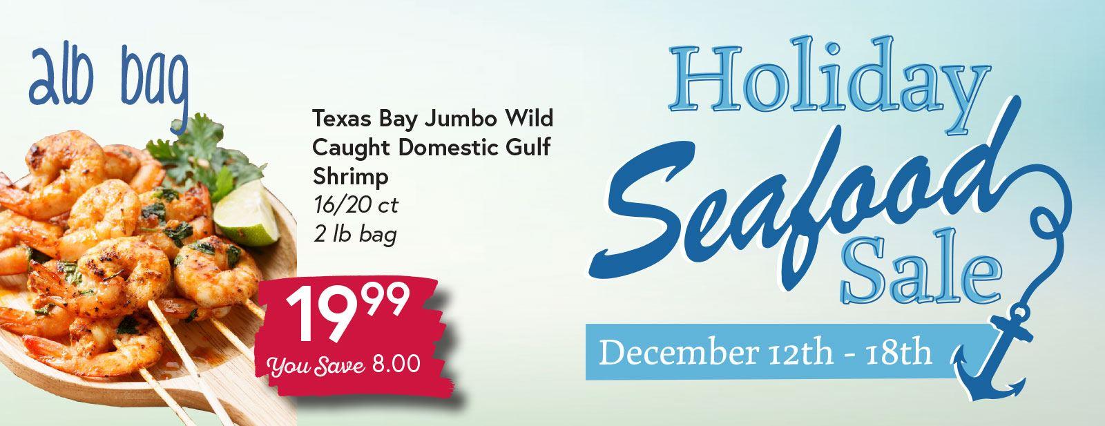 Holiday Seafood Sale December 12 - December 18