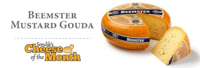 December Cheese of the Month - Beemster Mustard Gouda