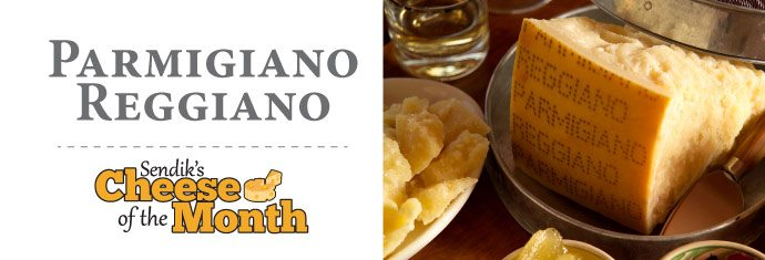 February Cheese of the Month - Parmigiano-Reggiano P.D.O.