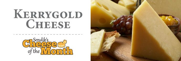 March Cheese of the Month - Kerrygold Cheeses
