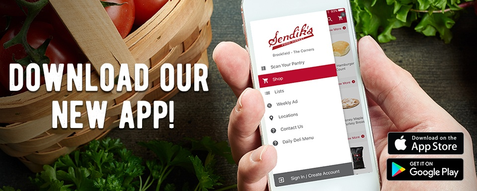 Download the new Sendik's App!