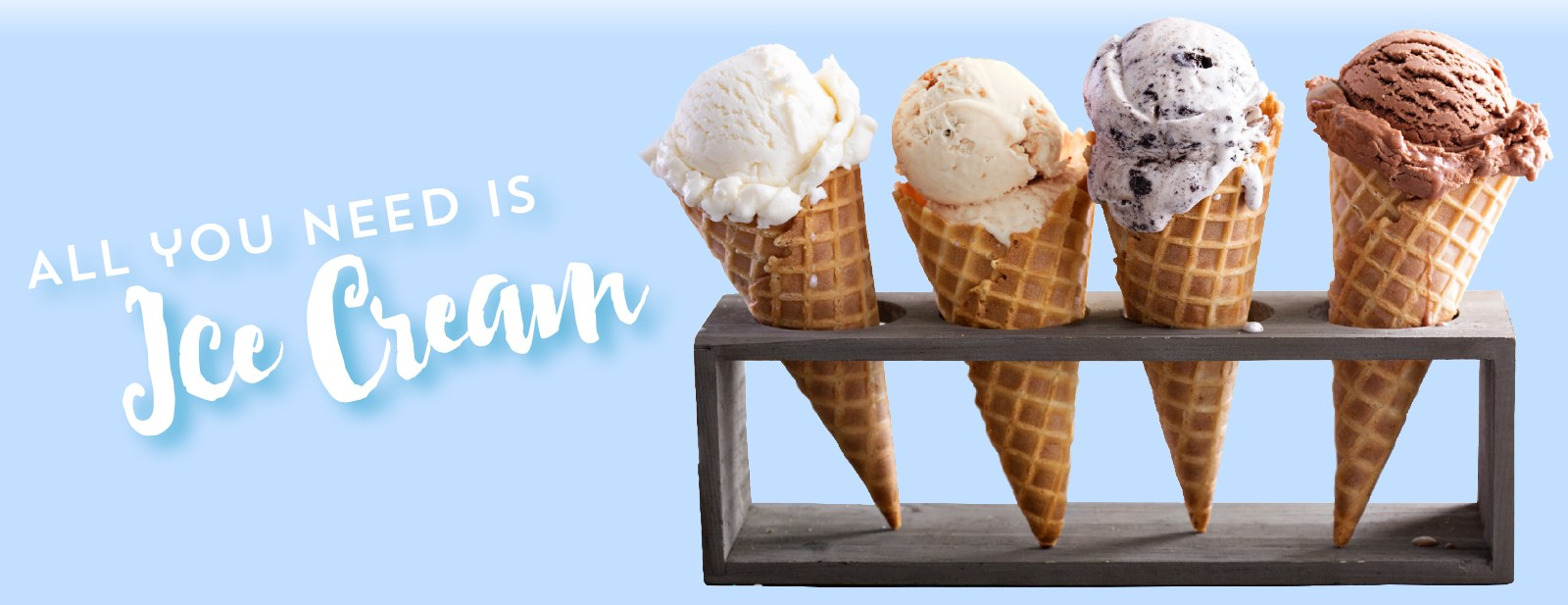All you need is ice cream!