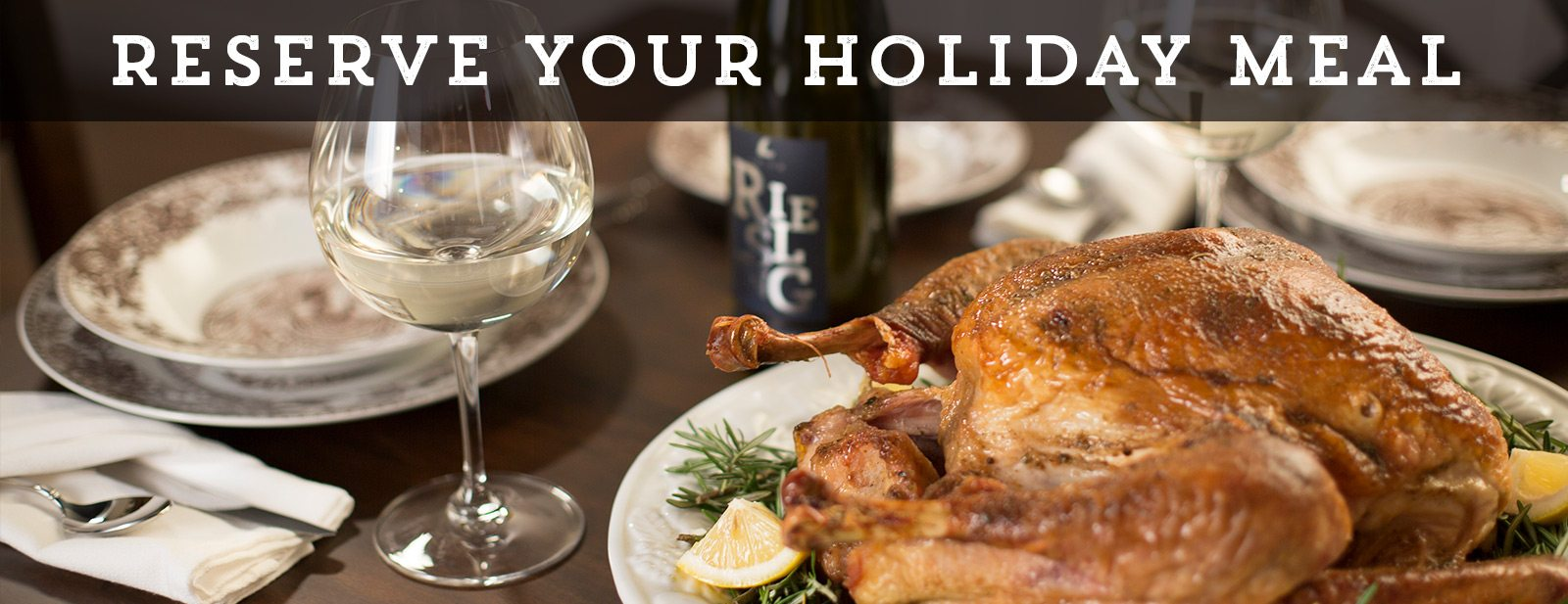 Reserve your holiday meal