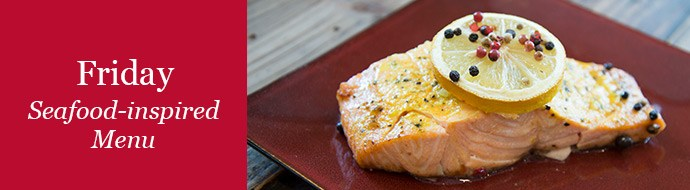 Friday Seafood Inspired Menu