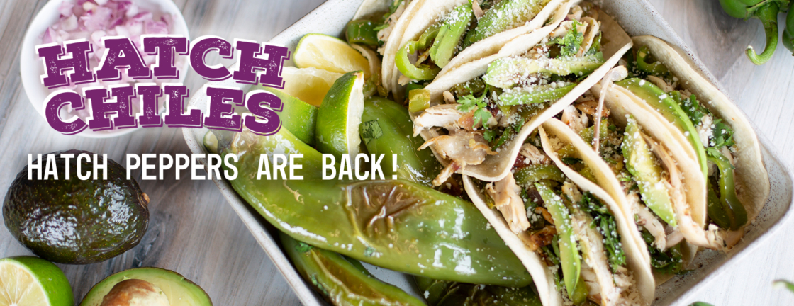 Hatch Peppers are back!