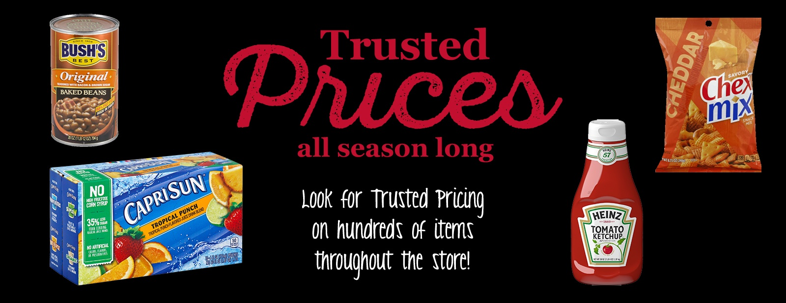 Trusted Prices All Season Long