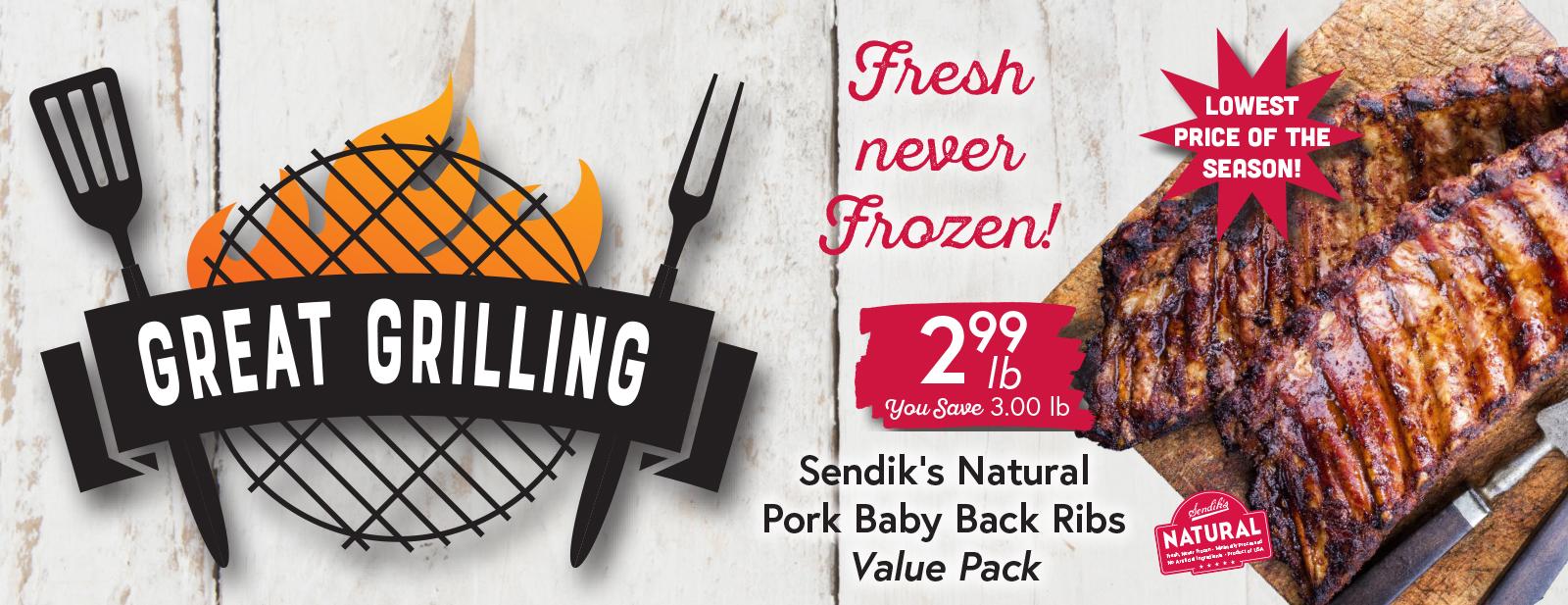 Sendik's Natural Pork Baby Back Ribs $2.99 lb