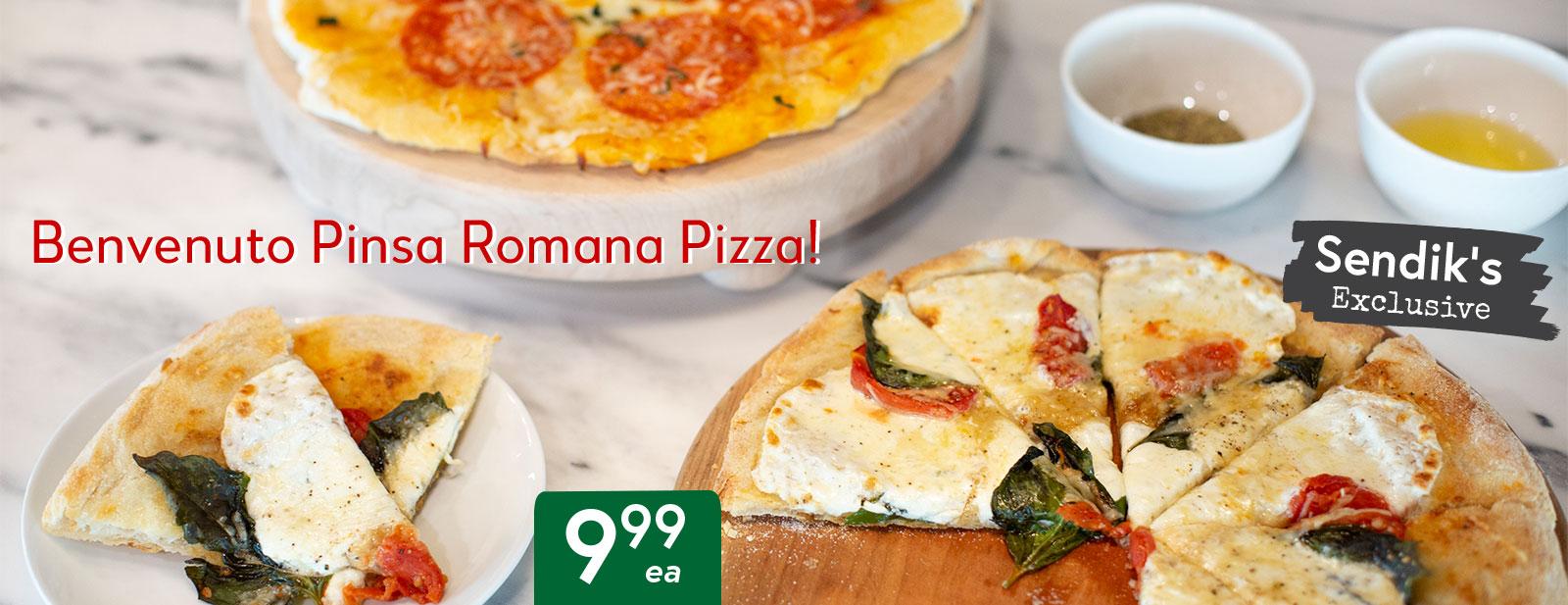 Benvenuto Pinso Romana Pizza $9.99 ea