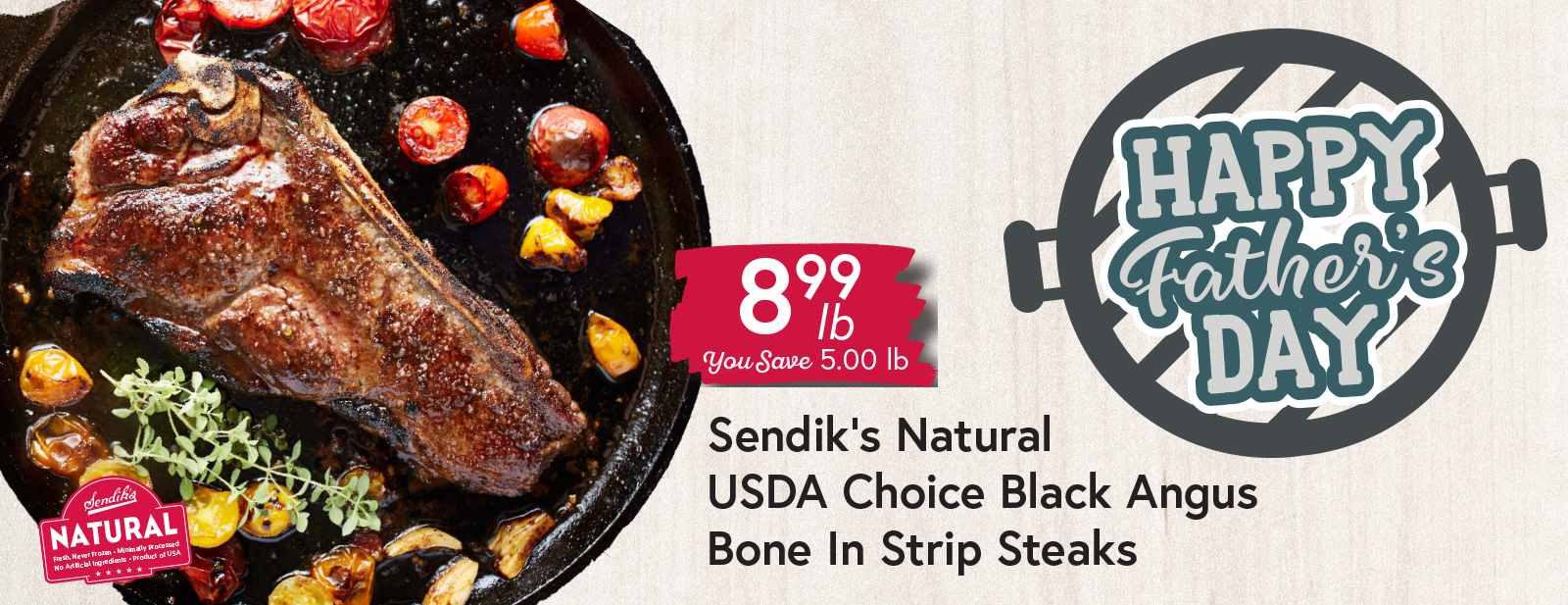 Sendik's Natural USDA Choice Black Angus Bone In Strip Steaks $8.99 lb
