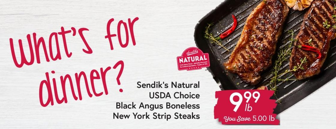Sendik's Natural USDA Choice Black Angus Boneless New York Strip Steaks $9.99 lb