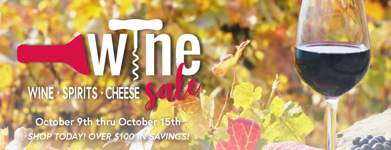 Wine & Spirits Sale October 9 - October 15