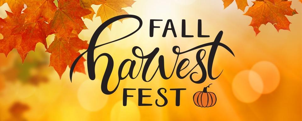 Fall Harvest Fest Sept. 25th - October 1st