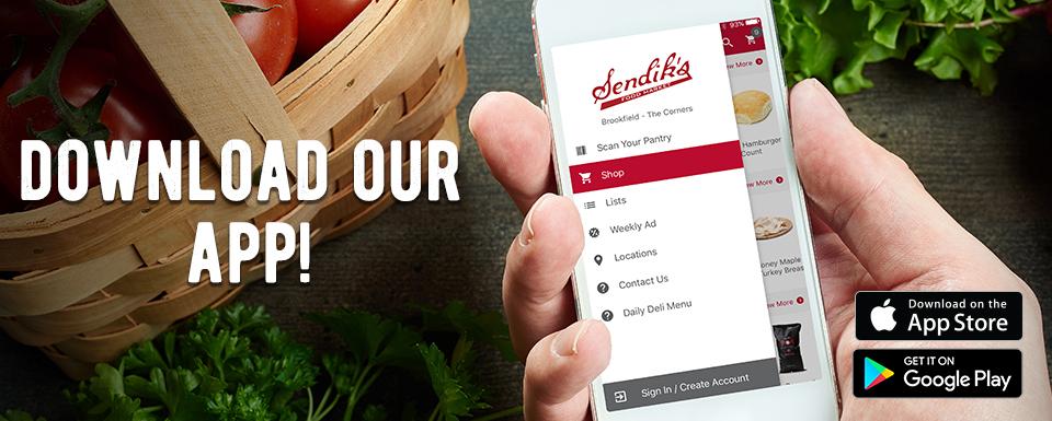 Download the new Sendik's App!